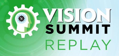 Vision Summit Replay