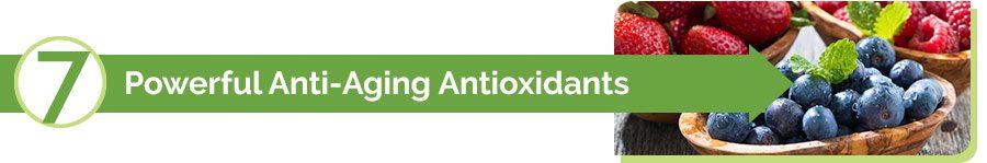 7 Antioxidants